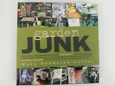 Garden Junk by Mary Randolph Carter