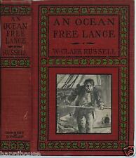 An Ocean Free Lance 1910 W Clark Russell / Illustrated