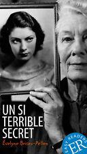 Évelyne Brisou-Pellen - Un si terrible secret
