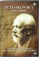 TCHAIKOVSKY UNCOVERED DVD - IN DEPTH LOOK AT SOME OF HIS WORKS - ROMEO & JULIET