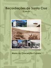 Recordaçoes de Santa Cruz by Conceia§A£O Correia (2013, Paperback)