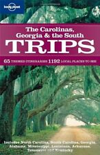 Carolinas, Georgia and the South Trips (Lonely Planet Country & Regional Guid.