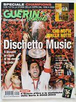 GUERIN SPORTIVO 22-2003 MILAN VINCE CHAMPIONS LEAGUE FINALE JUVENTUS MALDINI
