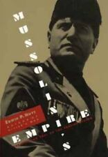 Mussolini's Empire : The Rise and Fall of the Fascist Vision by Edwin P. Hoyt...