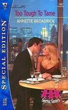 Too Tough To Tame (Mills & Boon Cherish), Broadrick, Annette, Good Book