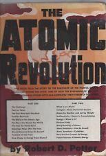 The atomic revolution by robert d. potter published robert mcbride 1st 1946 hc