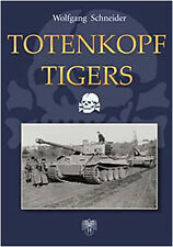 TOTENKOPF TIGERS TIGER COMPANY OF THE 3.SS-PANZER DIVIS