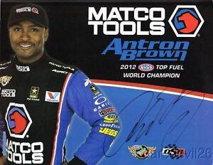 2013 Antron Brown signed Matco Tools Top Fuel NHRA postcard