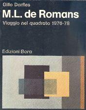 Dorfles Gillo, Marialuisa De Romans: viaggio nel quadrato 1976-78