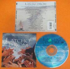 CD SOUNDTRACK LATCHO DROM Les Musiciens Du Nil Dorado Et Tchavolo 1993 (OST6)