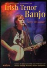 The Complete Guide to Learning the Irish Tenor Banjo by Gerry O'Connor (2011,...
