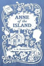 Anne of the Island (Anne of Green Gables Novels) by L. M. Montgomery