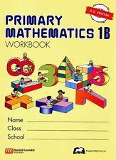 Singapore Math Primary Math Workbook 1B US Ed-FREE Expedited Shipping UPGD W $45