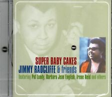 Jimmy Radcliffe & Friends - Super Baby Cakes (2009 CD) Classic Soul 1963-1971