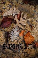 Senderos para un Otoño by Alberto de la Madrid (2014, Paperback)