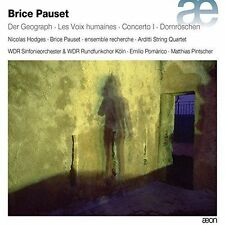 Brice Pauset: Der Geograph / Les Voix Humaines, New Music