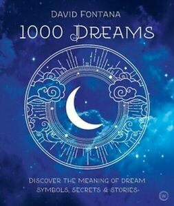1000 Dreams Interpreted Interpretation Meaning Symbols Book by David Fontana