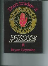DON'T TRUDGE IT RUDGE IT - REYNOLDS