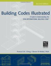 Building Codes Illustrated by Francis D K Ching