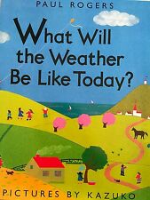 Teacher Big Book WHAT WILL THE WEATHER BE LIKE Kindergarten 1st Oversized