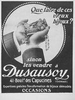 PUBLICITÉ DE PRESSE 1914 VENDRE VOS VIEUX BIJOUX DÉMODÉS A DUSAUSOY