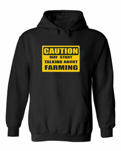 Funny Caution May Start Talking About Farming Sarcastic Novelty Farm Hoodie