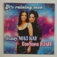 JENNY MAC KAY / BARBARA SCAFF : IT'S RAINING MEN ♦ CD Single NEUF / NEW ♦