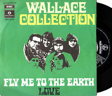 WALLACE COLLECTION fly me to the earth / love 45RPM orig Italy