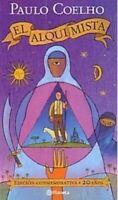 El Alquimista Edicion Conmemorativa (Spanish) Paperback  by Paulo Coelho