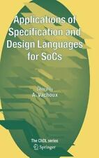 Applications of Specification and Design Languages for Socs : Selected Papers...