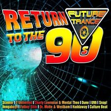 FUTURE TRANCE-RETURN TO THE 90S 3 CD NEUF SCOOTER/MARUSHA/FAITHLESS/RUN-DMC/SASH