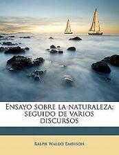 NEW - Ensayo sobre la naturaleza; seguido de varios discursos (Spanish Edition)