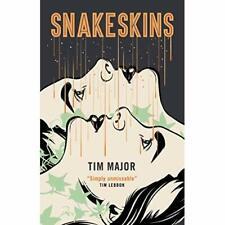 Snakeskins - Paperback NEW Major, Tim 23/04/2019