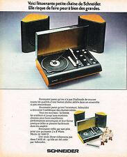 PUBLICITE ADVERTISING 114  1974  SCHNEIDER  chaine hi-fi stéréo