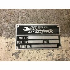 """Built Not Bought"" Identification Plate Dataplate Serial Number ID Tag Hot Rod"