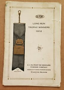 1912 Long Run Trophy Winners -- Trap Shooting / Dupont Booklet
