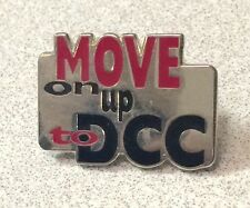 MOVE ON UP TO DCC Lapel Pin
