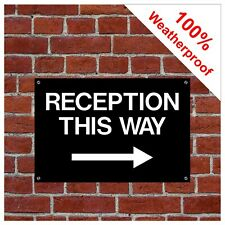 Reception this way sign with Right pointing arrow 9054WBK durable & weatherproof