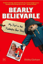 Bearly Believable: My Part in the Paddington Bear Story,Shirley Clarkson,New Boo
