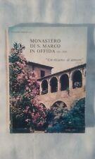 Monastero di San Marco in Offida - G. Lunardi - Ed. San Marco in Offida - 1990