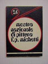 26 Mostra nazionale di pittura F. P. Michetti - Francavilla al Mare, 1972