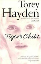 Torey Hayden, Tiger's Child, Very Good, Paperback