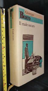 GG LIBRO: IL MALE OSCURO - GIUSEPPE BERTO - 1989 MARSILIO ED.