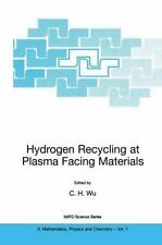 Hydrogen Recycling at Plasma Facing Materials 1 (2000, Hardcover)