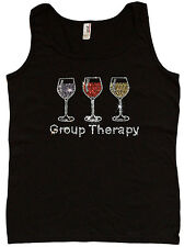 Ladies tank top Group Therapy funny wine glass rhinestone womens tee top tshirt