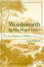 Wordsworth in His Major Lyrics: The Art and Psychology of-ExLibrary