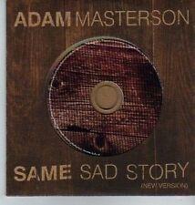 (DA269) Adam Masterson, Same Sad Story - 2003 DJ CD