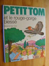 Alain Grée - Petit Tom et le rouge-gorge blessé -
