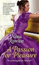 A Passion for Pleasure by Nina Rowan *#2 Daring Hearts* VG C (2013, PB)