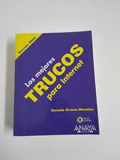 Le meilleur TOURS pour Internet. Edition 2004 Gonzalo Álvarez Marañón +CD-ROM